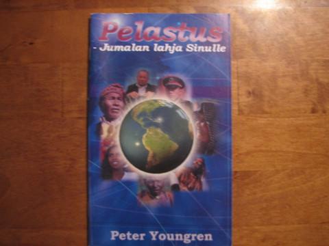 Pelastus, Jumalan lahja sinulle, Peter Youngren