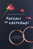 Rakkaus on väkevämpi, Anniina Jakonen, Anna Lehtinen