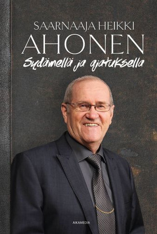 Sydämellä ja ajatuksella, Heikki Ahonen