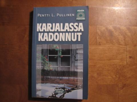 Karjalassa kadonnut, Pentti L. Pullinen, d2