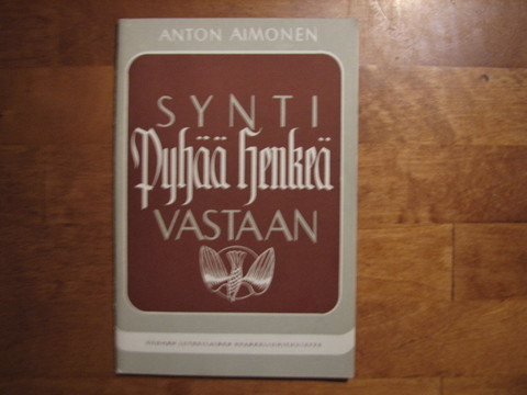 Synti Pyhää Henkeä vastaan, Anton Aimonen