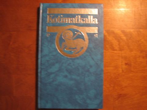 Kotimatkalla 1991, Suomen luterilaisen evankeliumiyhdistyksen vuosikirja, Aimo Kymäläinen (toim.)