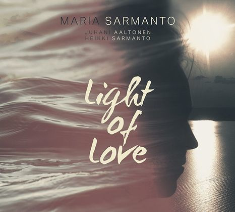 Light of love, Juhani Aaltonen, Maria Sarmanto, Heikki Sarmanto