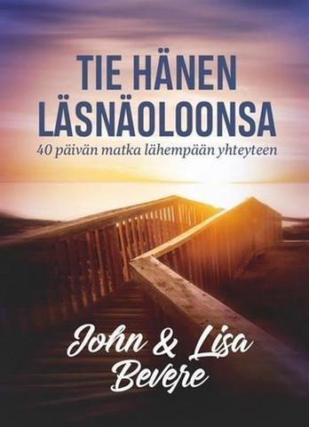 Tie Hänen läsnäoloonsa, John ja Lisa Bevere