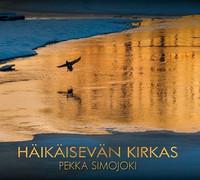 Häikäisevän kirkas, Pekka Simojoki