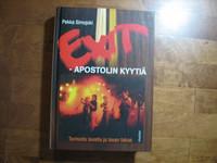 Exit, apostolin kyytiä, tarinoita lavalta ja lavan takaa, Pekka Simojoki