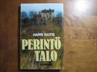 Perintötalo, Harri Raitis