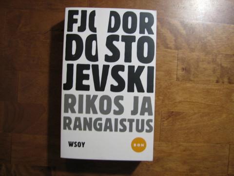 Rikos ja rangaistus, Fjodor Dostojevski