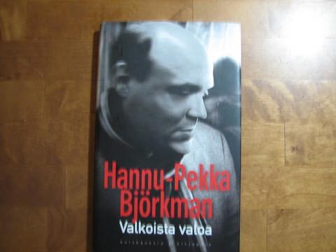 Valkoista valoa, Hannu-Pekka Björkman