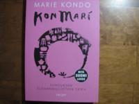 KonMari, siivouksen elämänmullistava taika, Marie Kondo