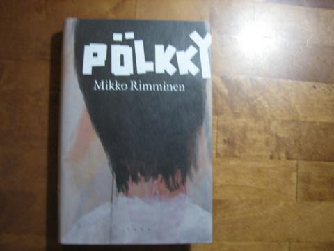Pölkky, Mikko Rimminen