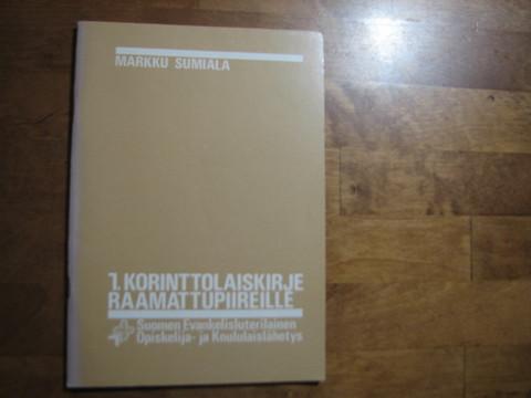 1. Korinttolaiskirje raamattupiireille, Markku Sumiala