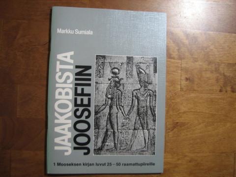 Jaakobista Joosefiin, 1.Mooseksen kirjan luvut 25-50 raamattupiireille, Markku Sumiala