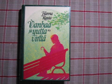 Vanhaa ja uutta virttä, Hanna Rauta, d3