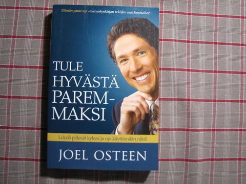 Tule hyvästä paremmaksi, Joel Osteen