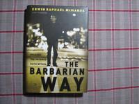 The barbariam way, Erwin Raphael McManus