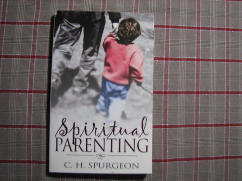 Spiritual parenting, C.H. Spurgeon