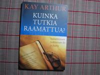 Kuinka tutkia Raamattua, Kay Arthur