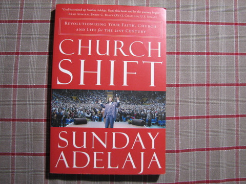 Church shift, Sunday Adelaja