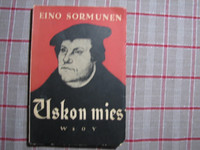 Uskon mies, Martti Lutherin elämä, Eino Sormunen