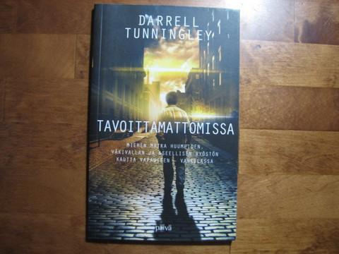 Tavoittamattomissa, Darrell Tunningley, d2