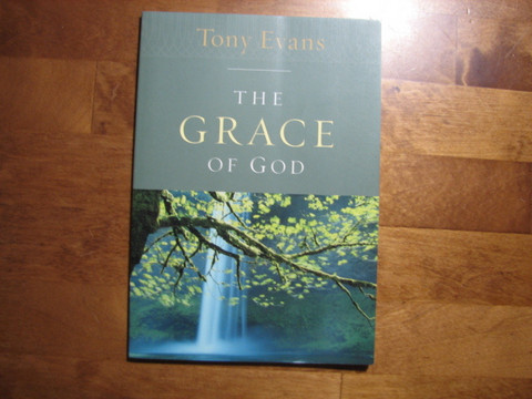 The Grace of God, Tony Evans