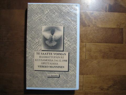 Te saatte voiman, raamattupäivät Kuusamossa 5.-6.12.1998, Veikko Manninen, 3 c-kasettia kotelossa