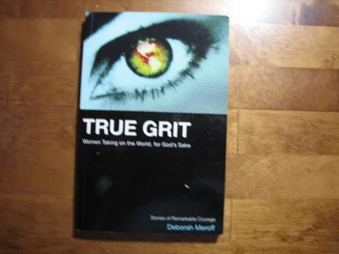 True grit, Deborah Meroff