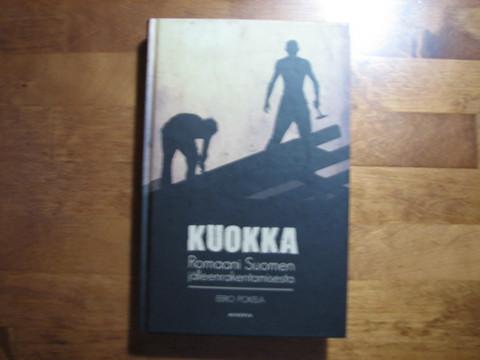 Kuokka, romaani Suomen jälleenrakentamisesta, Eero Pokela
