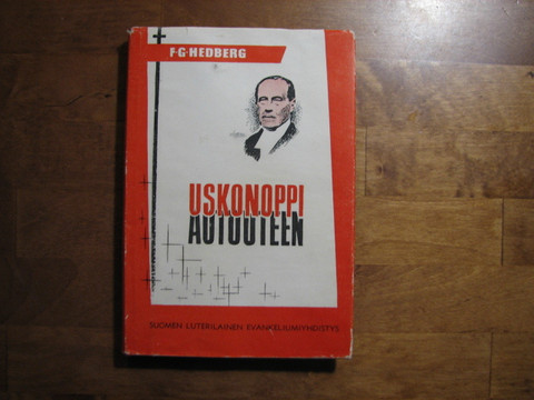 Uskonoppi autuuteen, F.G. Hedberg