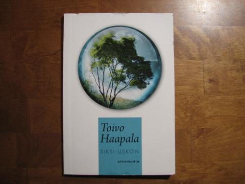 Siksi uskon, Toivo Haapala, d2