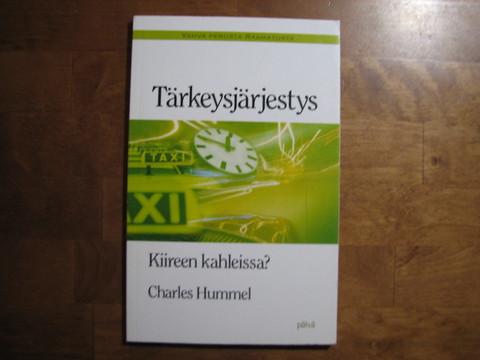 Tärkeysjärjestys, kiireen kahleissa, Charles Hummel