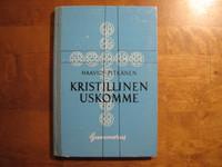 Kristillinen uskomme, Martti H. Haavio, Viljo Pitkänen