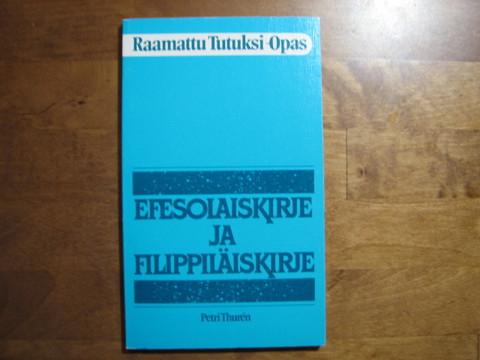 Efesolaiskirje ja filippiläiskirje, Petri Thuren
