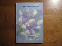 Rakkauden puutarha, John & Betty Drescher