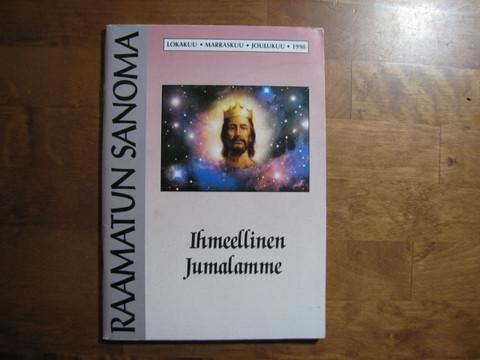 Ihmeellinen Jumalamme, Raamatun sanoma, Taisto Hillberg (toim.)