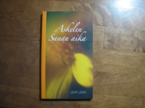 Sanan aika, kirkkovuosi 2005-2006, Anna-Mari Kaskinen, Miikka Ruokanen, Yrjö Sariola