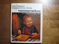 Vauvanruokaa, Aila Paganus, Marjatta Palva-Ahola