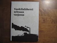 Vankilalähetti tehtaan varjossa, Markku Westman, Reino Hyttinen