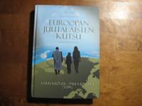 Euroopan juutalaisten kutsu, Harri Kröger, Paula Junttila (toim.)