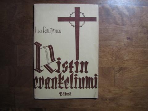 Ristin evankeliumi, Leo Rautanen