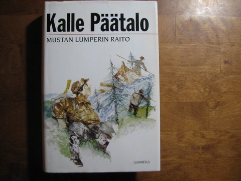 Mustan Lumperin raato, Kalle Päätalo
