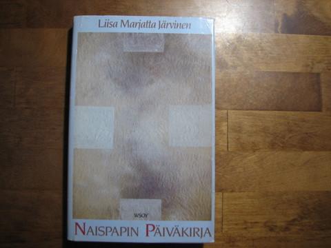 Naispapin päiväkirja, Liisa Marjatta Järvinen