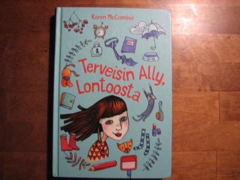 Terveisin Ally, Lontoosta, Karen McCombie