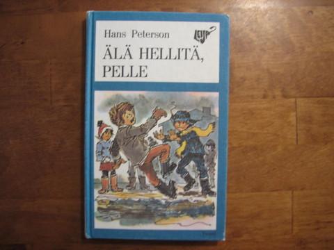 Älä hellitä Pelle, Hans Peterson