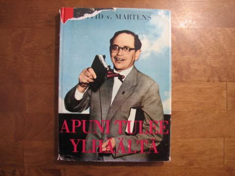Apuni tulee ylhäältä, Arvid v. Martens