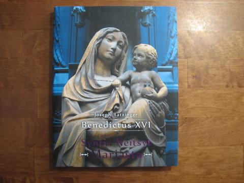 Syntyi Neitsyt Mariasta, Joseph Ratzinger, Benedictus XVI