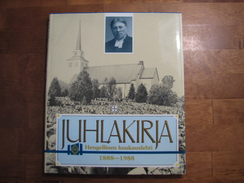Hengellinen kuukausilehti 1888-1988, juhlakirja, Markku Heikkilä ym.