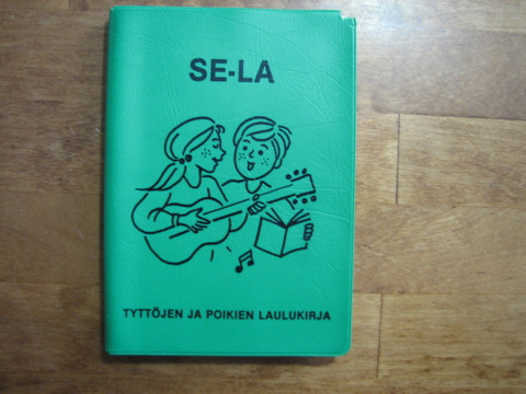 SE-LA, tyttöjen ja poikien laulukirja, tekstikirja