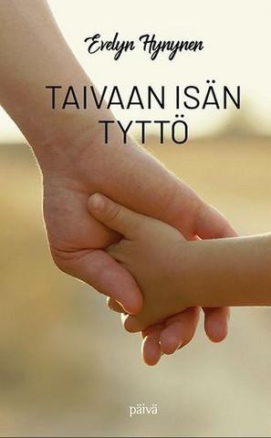 Taivaan Isän tyttö, Evelyn Hynynen
